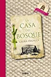 img - for La Casa Del Bosque / Little House in the Big Woods (Spanish Edition) book / textbook / text book