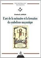 L'art de la mémoire et la formation du symbolisme maçonnique