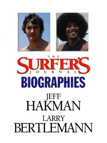 The Surfer's Journal - Biographies Vol 8 - Hakman/Bertlemann