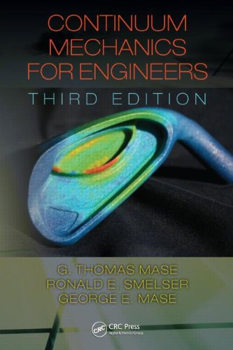 Continuum Mechanics for Engineers, Third Edition (CRC...