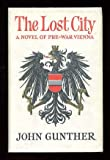 The LOST CITY. A Novel. (1199758345) by Gunther, John.