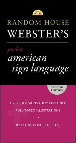 Random House Webster's Pocket American Sign Language Dictionary