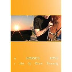 A Horse's Love