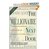 The Millionaire Next Door: The Surprising Secrets of Americas Wealthy [Hardcover]