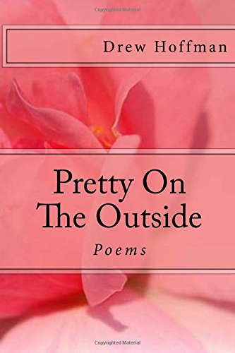 Pretty On The Outside: Poems
