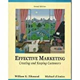 img - for Effective Marketing, Creating and Keeping Customers (1998 2nd Edition) book / textbook / text book