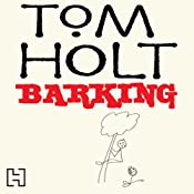 Barking | [Tom Holt]