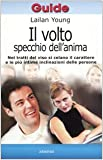 img - for Il volto, specchio dell'anima book / textbook / text book