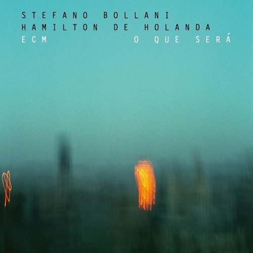 Stefano Bollani-Hamilton De Holanda-O Que Sera-Live-2014-SNOOK Download