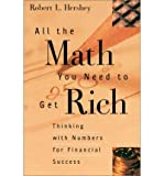 img - for All the Math You Need to Get Rich: Thinking with Numbers for Financial Success (Paperback) - Common book / textbook / text book