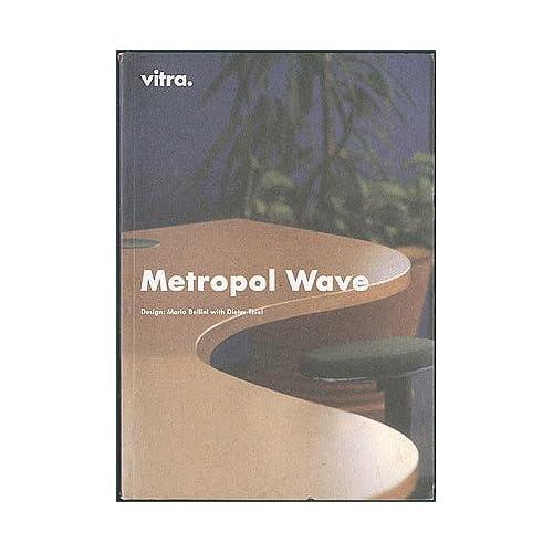 Metropol Wave, Vitra