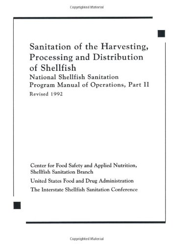 Sanitation of the Harvesting, Processing, and Distribution of Shellfish (Pt. 2)