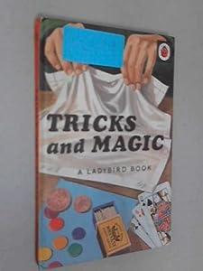 Tricks and Magic