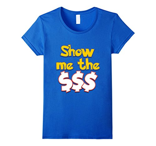 Womens-EmmaSaying-Show-Me-The-Money-Shirt-For-Proud-Greedy-People-Royal-Blue
