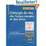 Chirurgie du nez, des fosses nasales et des sinus (Ancien Prix éditeur : 116 euros)