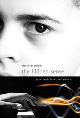 The Hidden Sense: Synesthesia in Art and Science (Leonardo Book Series): Cretien van van Campen: 9780262514071: Amazon.com: Books