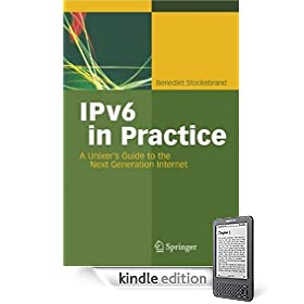 IPv6 in Practice: A Unixer's Guide to the Next Generation Internet