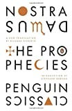 The Prophecies: A Dual-Language Edition with Parallel Text (English and French Edition)