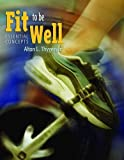Fit to be well : essential concepts /