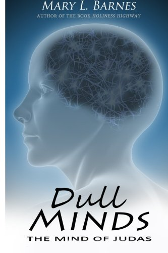 Dull Minds: The Mind Of Judas PDF