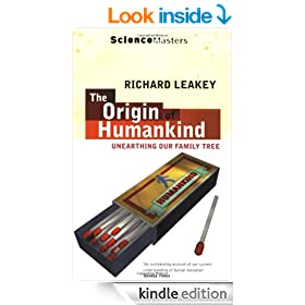 The Origin of Humankind: Unearthing Our Family Tree (Science Masters)