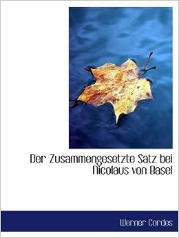 Der Zusammengesetzte Satz bei Nicolaus von Basel Paperback – April