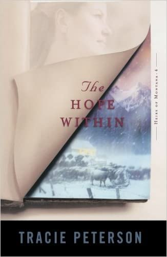 The Hope Within (Heirs of Montana #4)