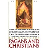 Pagans and Christians (0060628529) by Lane Fox, Robin