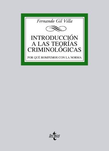 Introducción A Las Teorías Criminológicas (Derecho - Biblioteca Universitaria De Editorial Tecnos)