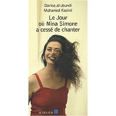 Le jour où Nina Simone a cessé de chanter de Darina Al-Joundi dans Roman contemporain francais 41D%2BqaQ1wXL._AA240_