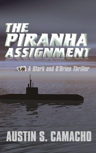 The Piranha Assignment (A Stark and O'Brien Thriller)