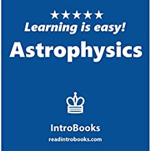 Astrophysics Audiobook by  IntroBooks Narrated by Andrea Giordani
