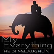 My Everything: The Beaumont Series, #1.5 | Heidi McLaughlin