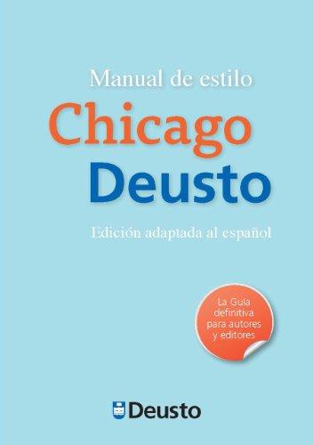 Manual de estilo Chicago-Deusto: Edición adaptada al español (Letras)