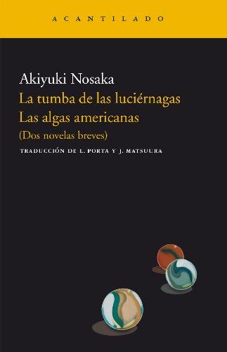 La Tumba De Las Luciérnagas. Las Algas Americanas