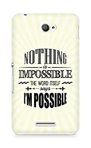 AMEZ Nothing is Impossible Back Cover For Sony Xperia E4