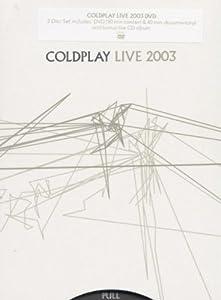 Coldplay - Live 2003 [Édition Deluxe Limitée]