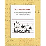 ACCIDENTAL ADVOCATEby Kathryn Louise Burke