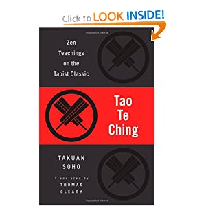 Tao Te Ching: Zen Teachings on the Taoist Classic Lao-Tzu, Takuan Soho and Thomas Cleary
