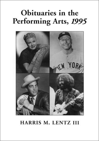 Film, Television, Radio, Theater, Dance, Music, Cartoons And Pop Culture (Obituaries In The Performing Arts)