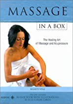 Massage in a Box: The Healing Art of Massage and Acupressure