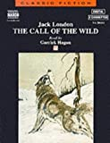 The Call of the Wild (Classic Fiction)