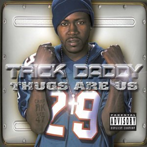 Trick Daddy Thugs Are Us Amazon Com Music