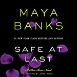 Safe at Last: A Slow Burn Novel | Maya Banks