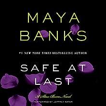 Safe at Last: A Slow Burn Novel (       UNABRIDGED) by Maya Banks Narrated by Jeffrey Kafer