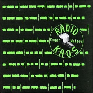 Roger Waters - Radio Kaos - Zortam Music
