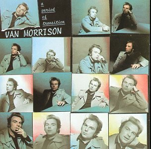 Van Morrison - A   Period of Transition - Zortam Music