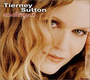 Tierney Sutton - Something Cool - Zortam Music