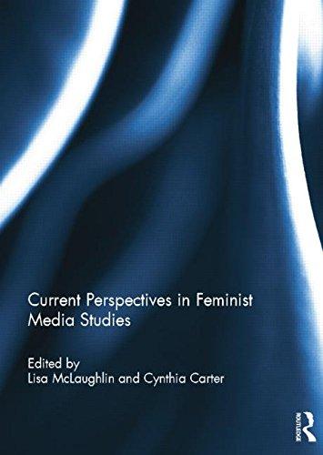Current Perspectives in Feminist Media Studies