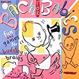 Bach for Babies: Fun and Games for Budding Brains